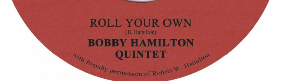 Bobby Hamilton Quintet 'Roll Your Own' (Tramp)