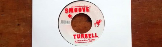 Smoove & Turrell - I Cant Give You Up / Have Love