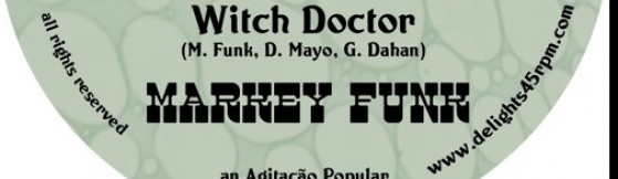 Markey Funk - Witch Doctor / The Brew