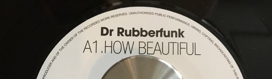 Dr Rubberfunk 'How Beautiful' (Jalapeno)