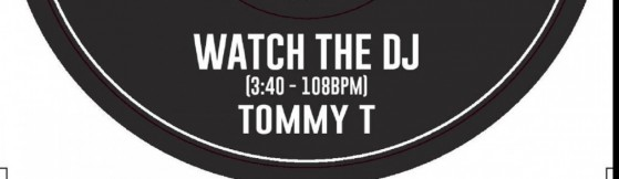 Tommy T - Watch The DJ (Waxnerds)