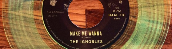 The Ignobles - Make Me Wanna (Happy As A Lark)