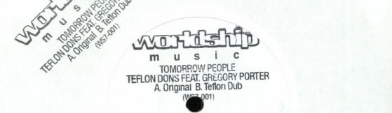Teflon Dons feat Gregory Porter - Tomorrow People (Worldship Music)