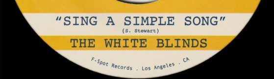 White Blinds - Sing A Simple Song (F-Spot)