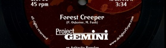 Project Gemini - Forest Creeper (Delights)