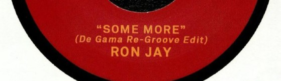 Ron Jay 'Some More - De Gama Re-Groove Edit' (Daje Funk)