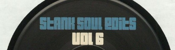Mako & Mr Bristow 'Stank Soul Edits Vol. 6' (Breakbeat Paradise Recordings)