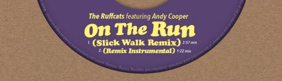 The Ruffcats - On The Run (Slick Walk Rmx feat. Andy Cooper) (Agogo)