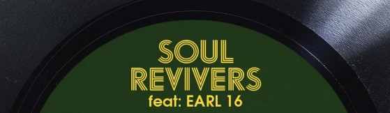 Soul Revivers feat Earl 16 - Got To Live (Acid Jazz)